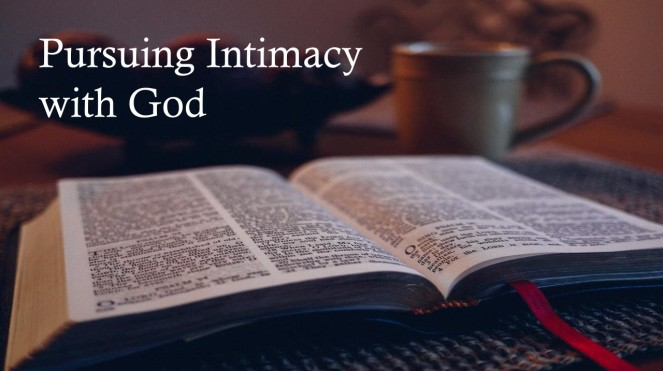 sermon-series-slide-pursuing-intimacy-with-god